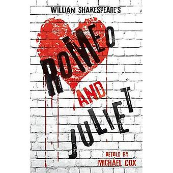 Romeo and Juliet by Michael Cox