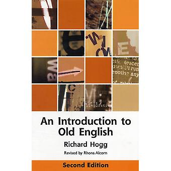 An Introduction to Old English (Edinburgh Textbooks on the English Language) (Paperback) by Alcorn Rhona