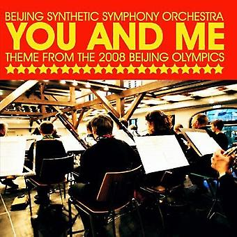 Beijing Synthetic Symphony Orchestra - You & Me (Theme From the 2008 Beijing Olympics) [CD] USA import