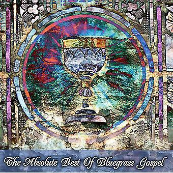 Absolute Best of Bluegrass - Absolute Best of Bluegrass [CD] USA import
