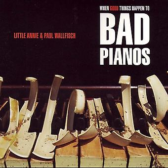 Little Annie & Paul Wallfisch - When Good Things Happen to Bad Pianos [CD] USA import