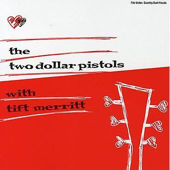 Two Dollar Pistols/Merritt - Two Dollar Pistols with Tift M [CD] USA import