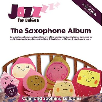 The Saxophone Album by Jazz For Babies