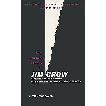 The Strange Career of Jim Crow - A Commemorative Edition with a New Af