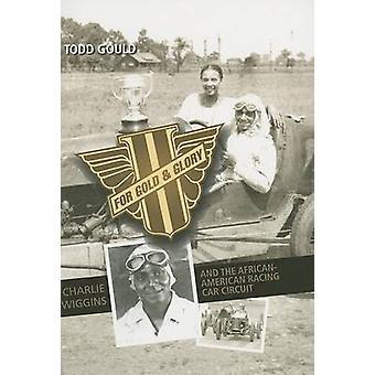 Por ouro e glória - Charlie Wiggins e o afro-americano Racing C