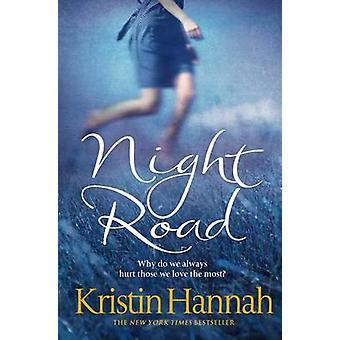 Night Road by Kristin Hannah - 9780330534970 Book