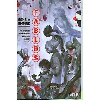 Fables - Volume 09 - Sons of Empire by Bill Willingham - 9781401213169