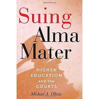 Processando a Alma Mater - ensino superior e os tribunais por Michael A. Oliva