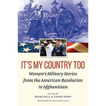 Es ist auch mein Land - militärische Frauengeschichten aus der amerikanischen Revol