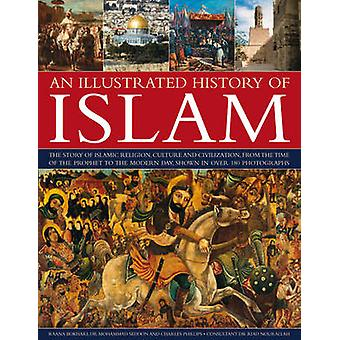 An Illustrated History of Islam - the Story of Islamic Religion - Cult