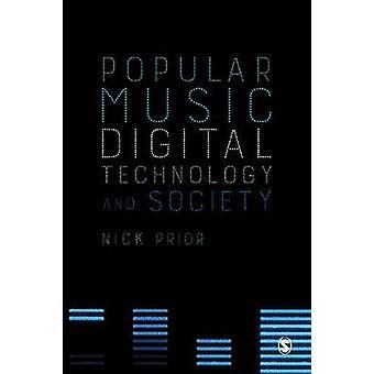 Populäre Musik - digitale Technologie und Gesellschaft von Nick Prior - 978184