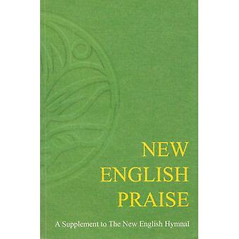 New English Praise - A Supplement to the New English Hymnal - Full Musi