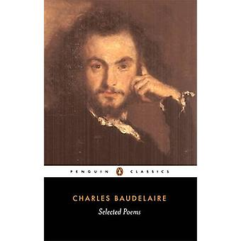 Selected Poems by Charles Baudelaire - Carol Clark - Carol Clark - 97