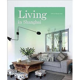 Living in Shanghai by Living in Shanghai - 9781864707724 Book