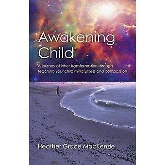 Despertar a criança - uma jornada de transformação interior através de ensino Y
