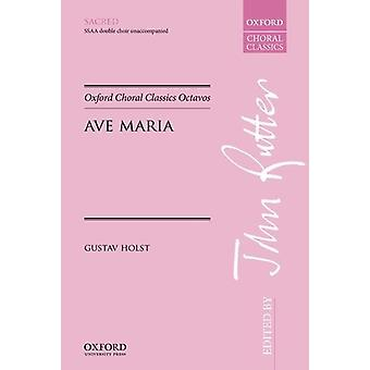 Ave Maria - Vocal Score by Gustav Holst - 9780193416048 Book