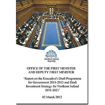 Report on the Executive's Draft Programme for Government 2011-2015 and Draft Investment Strategy for Northern...