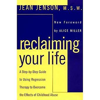 Récupération de votre vie