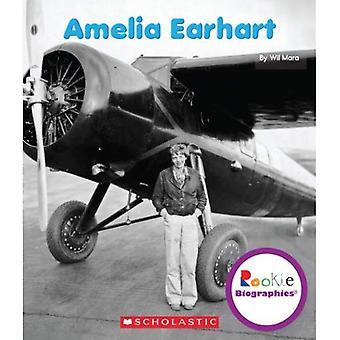 Amelia Earhart (Rookie Biographies)