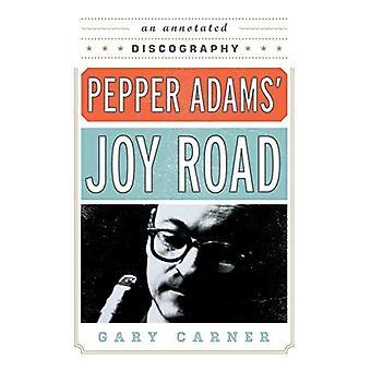 Pepper Adams' Joy Road