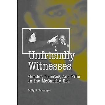 Unfriendly Witnesses: Gender, Theater, and Film in the McCarthy Era (Theater in the Americas)