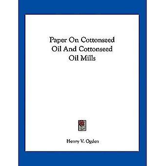 Papier van katoenzaad olie en katoenzaad oliemolens