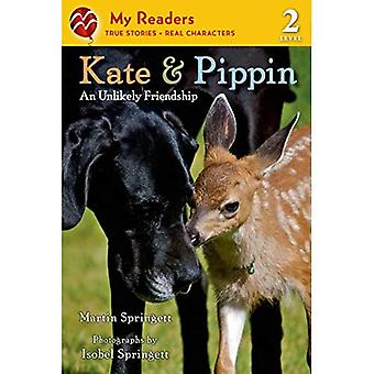 Kate & Pippin: An Unlikely Friendship (My Readers - Level 2 (Quality))