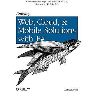 Byggnaden webb, moln och mobila lösningar med F #
