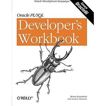 Oracle PL/SQL programmazione: Cartella di lavoro di uno sviluppatore (cartella di lavoro di sviluppo)
