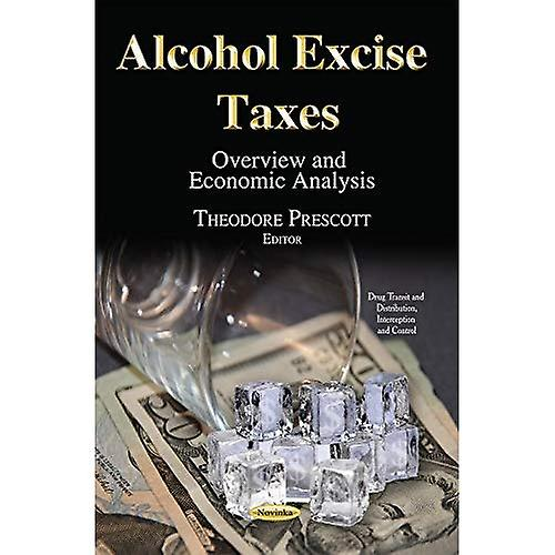 Alcohol Excise Taxes (Drug Transit Distribution Inte)