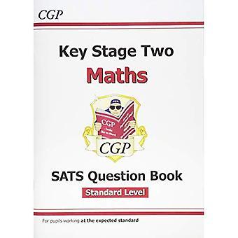 Nuevo KS2 Maths dirigido SATs pregunta libro - estándar (para los 2016 SATS y más allá)
