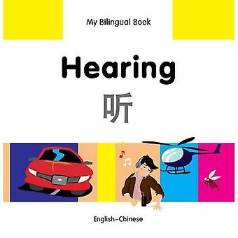 My Bilingual Book - Hearing - Chinese-English (My Bilingual Books)
