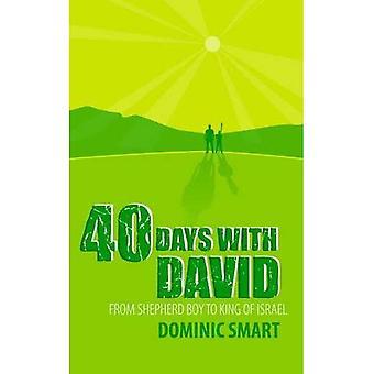 40 dagen met David: van herdersjongetje aan koning van Israël