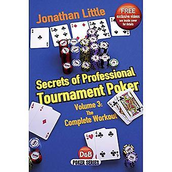 Geheimen van professionele toernooipoker: deel 3: de volledige training (D & B Poker)