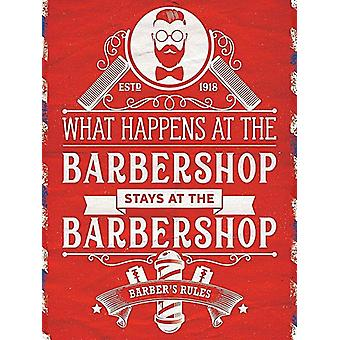 What Happens at the Barbershop, Small Metal Sign 200mm x 150mm (og)