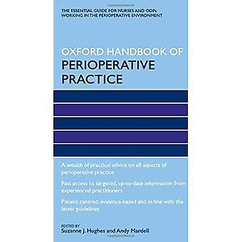 Oxford Handbook of Perioperative Practice (Oxford Handbooks in Nursing)