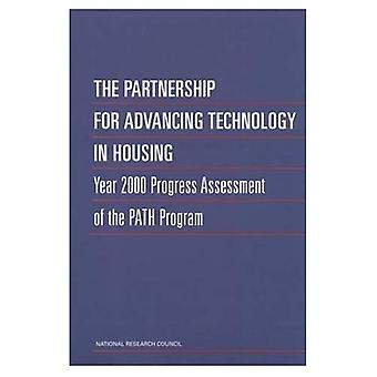 The Partnership for Advancing Technology in Housing: Year 2000 Progress� Assessment of the Path Program