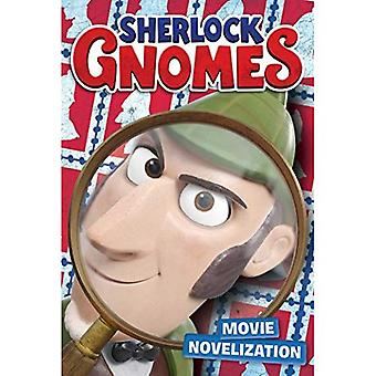 Sherlock Gnomes Movie Novelization (Sherlock Gnomes)