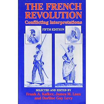 The French Revolution: Conflicting Interpretations