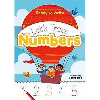 Prêt à écrire: nous allons tracer numéros (Ready to Write)