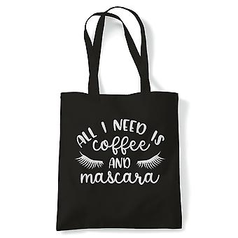 All I Need Is Coffee And Mascara Funny Tote | Reusable Shopping Cotton Canvas Long Handled Natural Shopper Eco-Friendly Fashion | Gym Book Bag Birthday Present Gift Him Her | Multiple Colours