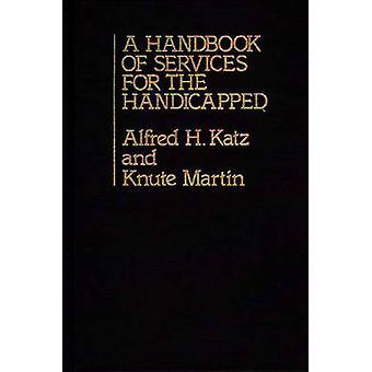 Ein Handbuch der Dienstleistungen für Behinderte von Martin & Knute
