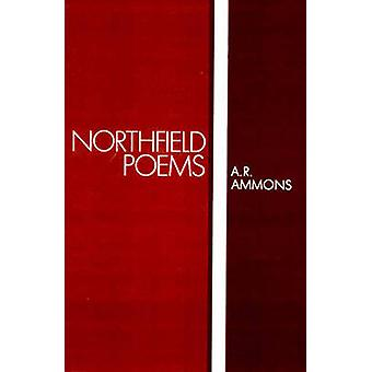 Northfield Poems by Ammons & A. R.