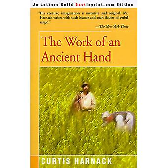 The Work of an Ancient Hand by Harnack & Curtis