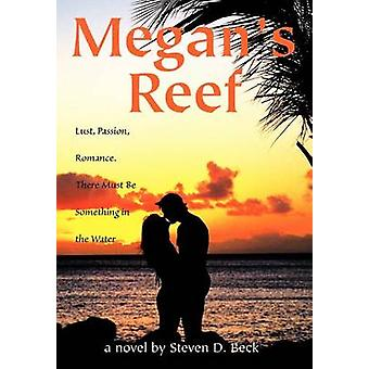 Megans ReefLust  Passion Romance. There Must Be Something in the Water by Beck & Steven D.