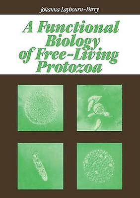 A Functional Biology of FreeLiving Prougeozoa by LaybournParry & J.A.