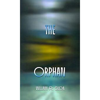 The Orphan by Suda & William R.