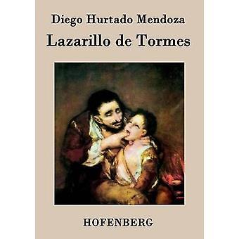 Lazarillo de Tormes par Diego Hurtado Mendoza