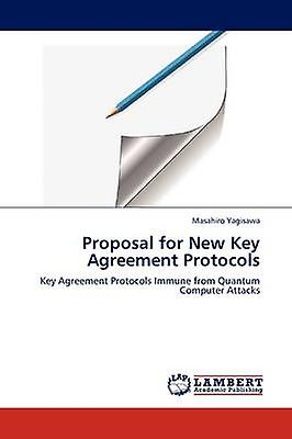 Proposal for nouveau Key AgreeHommest Prougeocols by Yagisawa & Masahiro
