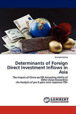 Determinants of Foreign Direct InvestHommest InfFaibles in Asia by Salike & Niengrener